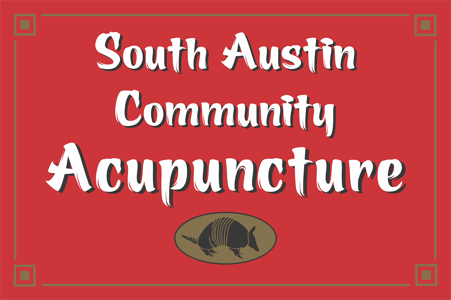 South Austin Community Acupuncture Sign